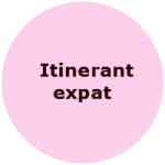 Itinerant expat