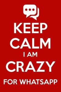 keep calm I am crazy for whatsapp