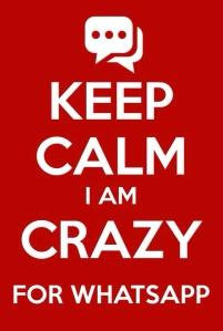 keep calm I am crazy for whatsapp